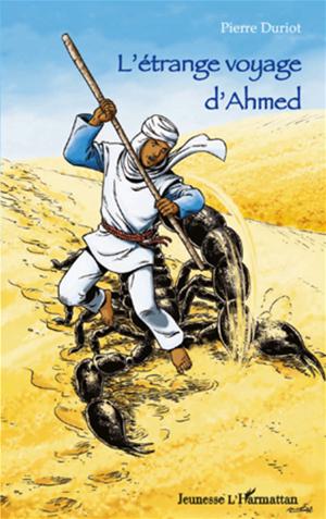 Téléchargez le livre :  L'étrange voyage d'Ahmed
