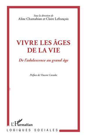 Téléchargez le livre :  Vivre les âges de la vie