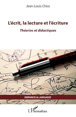 Téléchargez le livre :  L'écrit, la lecture et l'écriture