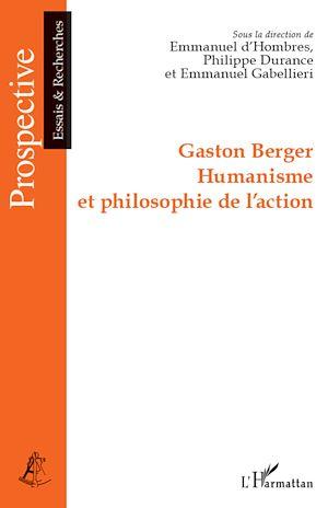 Téléchargez le livre :  Gaston Berger Humanisme et philosophie de l'action