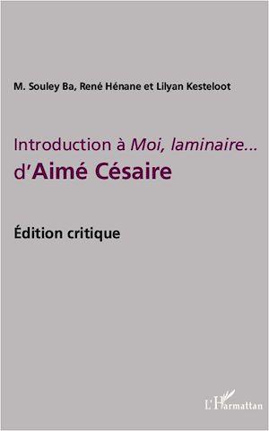 Téléchargez le livre :  Introduction à Moi, laminaire... d'Aimé Césaire