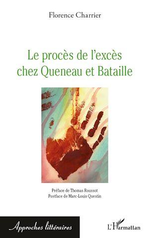 Téléchargez le livre :  Le procès de l'excès chez Queneau et Bataille