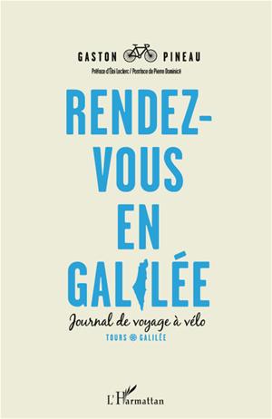 Téléchargez le livre :  Rendez-vous en Galilée