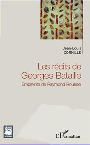Téléchargez le livre :  Les récits de Georges Bataille