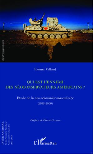 Téléchargez le livre :  Qui est l'ennemi des néoconservateurs américains ?
