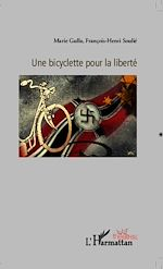 Télécharger le livre :  Une bicyclette pour la liberté