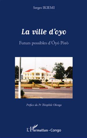 Téléchargez le livre :  La ville d'Oyo