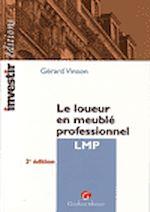 Télécharger le livre :  Le loueur en meublé professionnel LMP. 2e édition