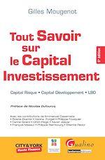 Télécharger cet ebook : Tout savoir sur le Capital Investissement. 5e éd.