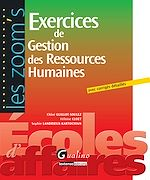 Télécharger cet ebook : Les Zoom's. Exercices de Gestion des Ressources Humaines