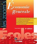 Télécharger cet ebook : Les Zoom's. Économie générale - 6e édition