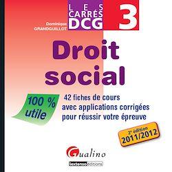 Téléchargez le livre numérique:  Les carrés DCG 3 - Droit social 2011-2012 - 2e édition