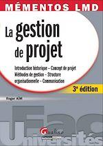 Télécharger cet ebook : La gestion de projet - 3e édition