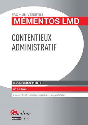 Téléchargez le livre :  Contentieux administratif - 5e édition