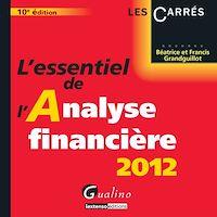 Télécharger le livre : L'essentiel de l'analyse financière 2012 - 10e édition
