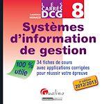 Télécharger cet ebook : Les Carrés DCG 8 - Systèmes d'information de gestion 2012-2013 - 2e édition