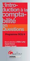 Télécharger le livre :  L'introduction à la comptabilité en questions - Programme DCG 9