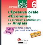 Télécharger cet ebook : Les Carrés DSCG 6 - L'épreuve orale d'économie se déroulant partiellement en anglais 2013-2014