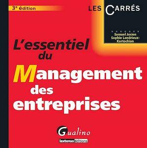 Téléchargez le livre :  L'essentiel du management des entreprises - 3e édition