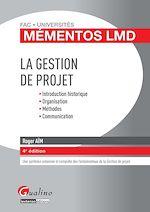Télécharger cet ebook : La Gestion de projet 2014-2015 - 4e édition