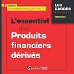 Télécharger cet ebook : L'essentiel des produits financiers dérivés