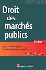 Télécharger le livre :  Droit des marchés publics - 6e édition