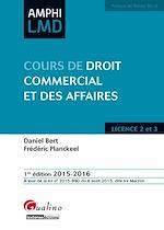 Télécharger le livre :  Amphi LMD - Cours de droit commercial et des affaires 2015-2016