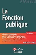 Télécharger le livre :  La fonction publique - 6e édition