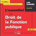 Télécharger le livre :  L'essentiel du droit de la fonction publique - 9e édition 2015-2016