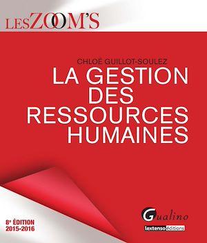 Téléchargez le livre :  Les Zoom's. La gestion des ressources humaines 2015-2016 - 8e édition