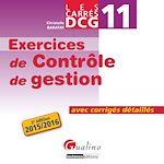 Télécharger le livre :  Les Carrés DCG 11 - Exercices de contrôle de gestion - 2e édition 2015-2016
