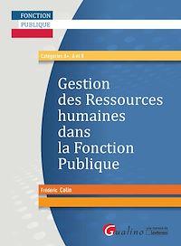 Télécharger le livre : La gestion des ressources humaines dans la Fonction publique