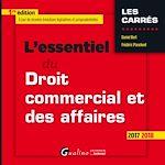 Télécharger le livre :  L'essentiel du droit commercial et des affaires 2017-2018 - 1e édition