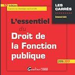 Télécharger le livre :  L'essentiel du droit de la fonction publique 2016-2017 - 10e édition