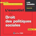 Télécharger le livre :  L'essentiel du droit des politiques sociales 2017 - 11e édition