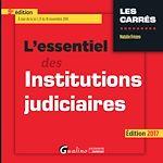 Télécharger le livre :  L'essentiel des institutions judiciaires 2017 - 9e édition