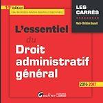 Télécharger le livre :  L'essentiel du droit administratif général 2016-2017 - 14e édition