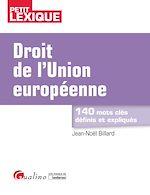 Télécharger le livre :  Droit de l'Union européenne - 2e édition