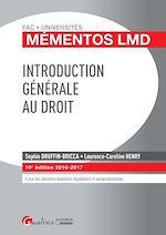 Télécharger le livre :  Mémentos LMD - Introduction générale au droit - 10e édition 2016-2017