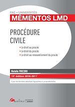 Télécharger le livre :  Mémentos LMD - Procédure civile 2016-2017 - 13e édition