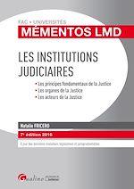 Télécharger le livre :  Mémentos LMD - Les institutions judiciaires - 7e édition 2016