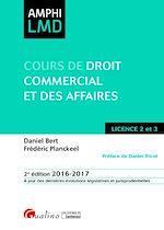 Télécharger le livre :  Cours de droit commercial et des affaires 2016-2017 - 2e édition