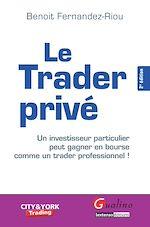 Télécharger cet ebook : Le Trader privé - 2e édition