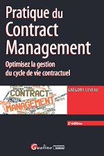 Télécharger le livre :  Pratique du Contract management - 2e édition