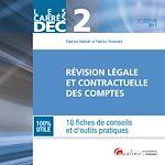 Télécharger le livre :  Les Carrés DEC 2 - Révision légale et contractuelle des comptes 2017