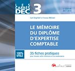Télécharger le livre :  Les Carrés DEC 3 - Le mémoire du diplôme d'expertise comptable 2017-2018