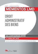 Télécharger le livre :  Mémentos LMD - Droit administratif des biens 2017-2018 - 13e édition