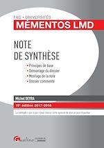 Télécharger cet ebook : Mémentos LMD - Note de synthèse 2017-2018 - 15e édition