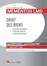 Télécharger le livre :  Mémentos LMD - Droit des biens 2017-2018 - 7e édition