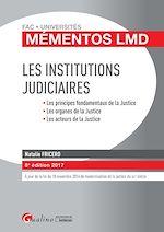 Télécharger le livre :  Mémentos LMD - Les institutions judiciaires 2017 - 8e édition